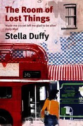 The Room of Lost Things by Stella Duffy