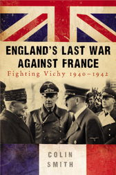 England's Last War Against France by Colin Smith