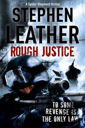 Rough Justice by Stephen Leather