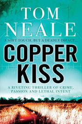 Copper Kiss by Tom Neale