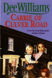 Carrie of Culver Road by Dee Williams