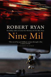 Nine Mil by Robert Ryan