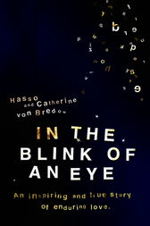 In The Blink Of An Eye by Hasso Catherine von Bredow