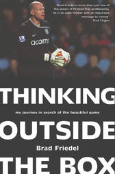 Thinking Outside the Box by Brad Friedel