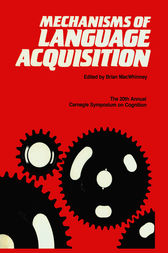 Mechanisms of Language Acquisition by Brian MacWhinney