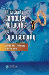 Introduction to Computer Networks and Cybersecurity by Chwan-Hwa (John) Wu