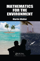Mathematics for the Environment by Martin Walter