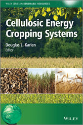 Cellulosic Energy Cropping Systems by Douglas L. Karlen