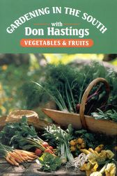 Gardening in the South by Donald M. Hastings