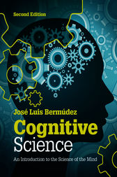 Cognitive Science by José Luis Bermúdez