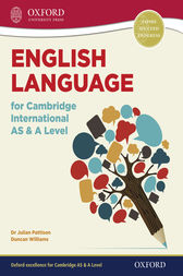 English Language for Cambridge International AS & A Level by Julian Pattison