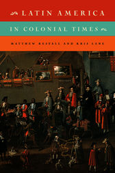 Latin America in Colonial Times by Matthew Restall