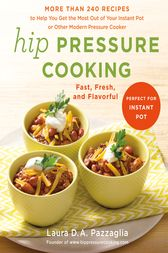 Hip Pressure Cooking by Laura D.A. Pazzaglia