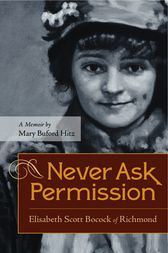 Never Ask Permission by Mary Buford Hitz