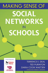 Making Sense of Social Networks in Schools by Terrence E. Deal