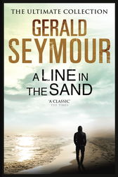 A Line in the Sand by Gerald Seymour