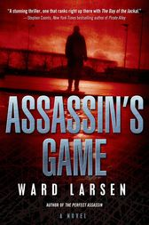 Assassin's Game by Ward Larsen