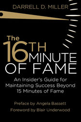 The 16th Minute of Fame by Darrell Miller