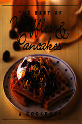 The Best of Waffles & Pancakes by Jane Stacey