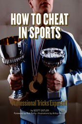 How to Cheat in Sports: Professional Tricks Exposed!