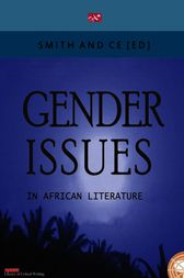 Gender Issues in African Literature by Chin Ce