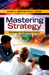 Mastering Strategy: Workshops for Business Success by Michael Braun