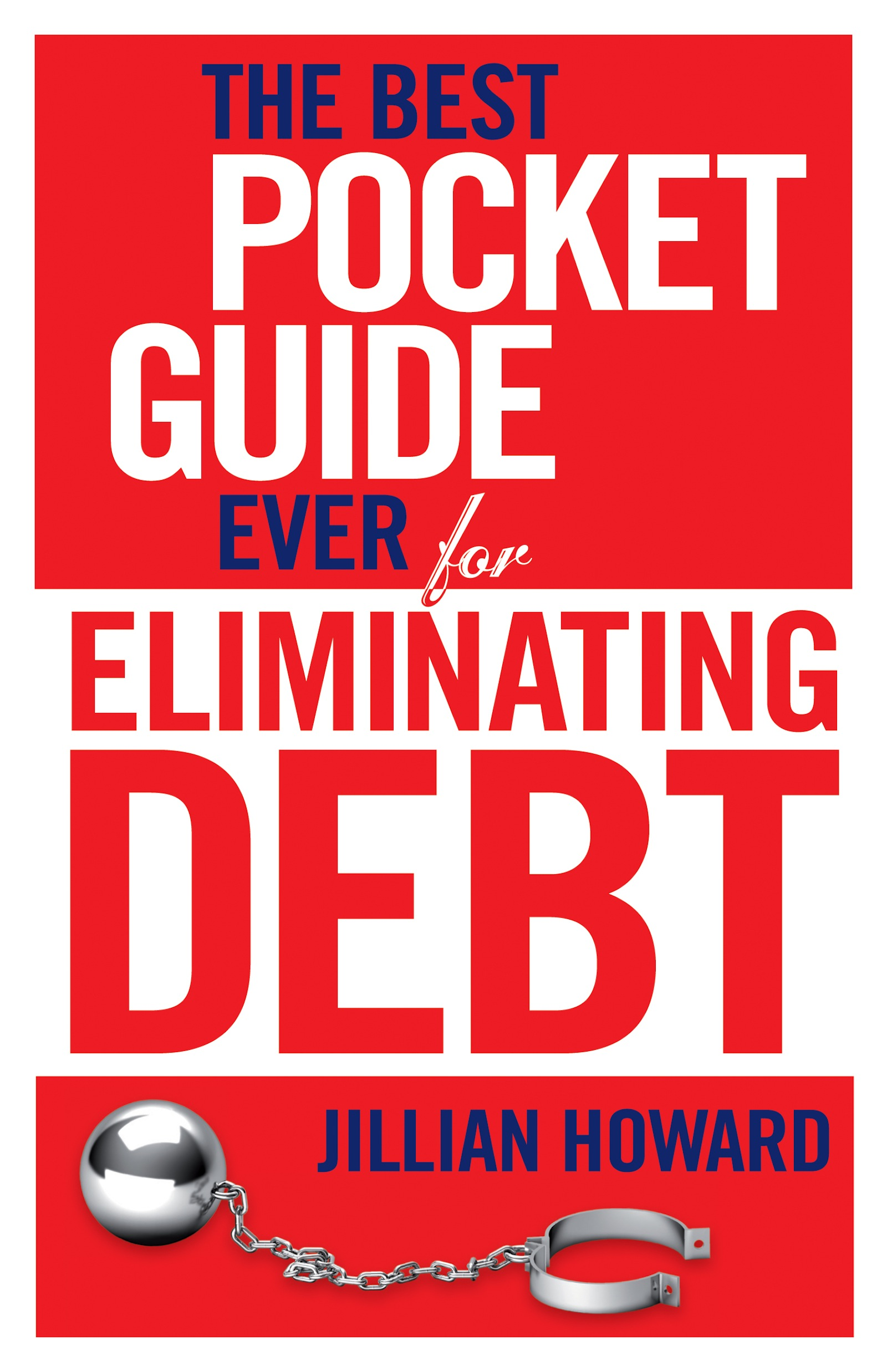 Download Ebook The Best Pocket Guide Ever for Eliminating Debt by Jillian Howard Pdf
