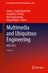 Multimedia and Ubiquitous Engineering by J.H. Park