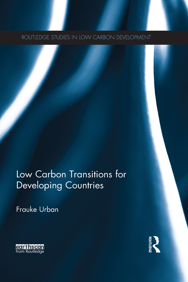 Download Ebook Low Carbon Transitions for Developing Countries by Frauke Urban Pdf