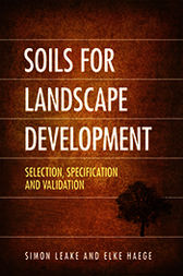 Soils for Landscape Development: Selection, Specification and Validation