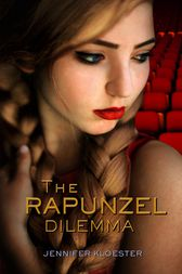 The Rapunzel Dilemma by Jennifer Kloester