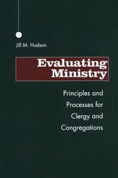 Evaluating Ministry by Jill M. Hudson