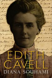 Edith Cavell by Diana Souhami