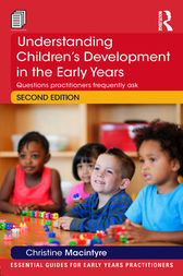 Understanding Children's Development in the Early Years by Christine Macintyre