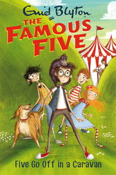 Famous Five: Five Go Off In A Caravan by Enid Blyton