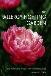 The Allergy-Fighting Garden by Thomas Leo Ogren