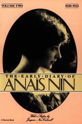 """a biography and life work of anais nin a french writer Brief biography of anaïs nin were of cuban descent with traces of french  you gave me a second life"""" nin also broke ground as a writer of female erotica."""