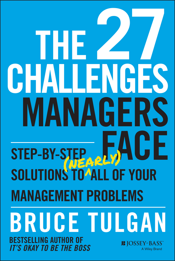 Download Ebook The 27 Challenges Managers Face by Bruce Tulgan Pdf