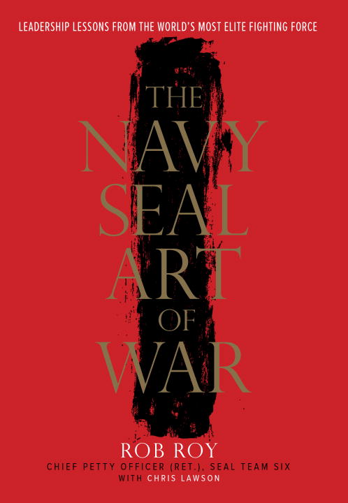 Download Ebook The Navy SEAL Art of War by Rob Roy Pdf