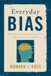 Everyday Bias by Howard J. Ross