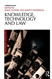 Knowledge, Technology and Law by Emilie Cloatre