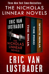 The Nicholas Linnear Novels by Eric Van Lustbader