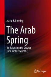 The Arab Spring by Astrid B. Boening