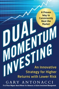 Download Ebook Dual Momentum Investing: An Innovative Strategy for Higher Returns with Lower Risk by Gary Antonacci Pdf