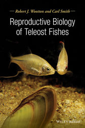 Reproductive Biology of Teleost Fishes by Robert J. Wootton