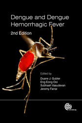 Dengue and Dengue Hemorrhagic Fever by D. J. Gubler