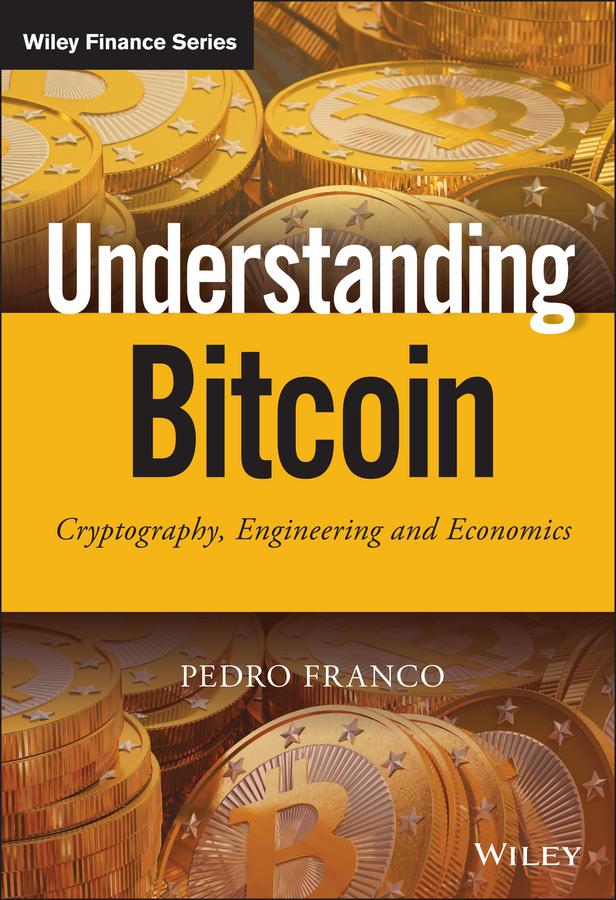Download Ebook Understanding Bitcoin by Pedro Franco Pdf