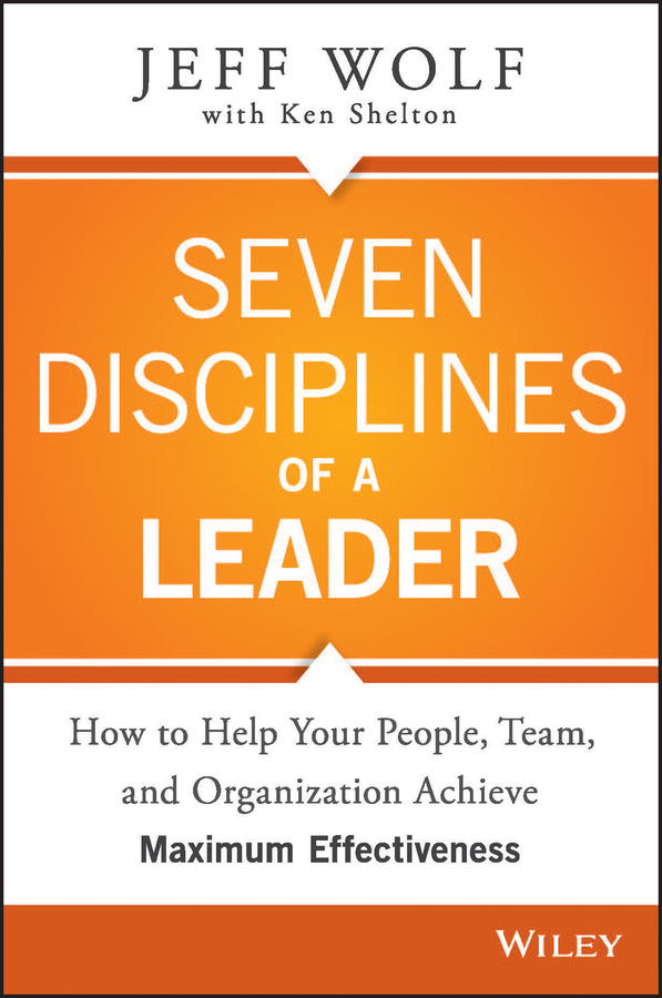 Download Ebook Seven Disciplines of A Leader by Jeff Wolf Pdf