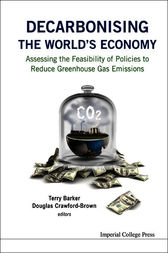 Decarbonising the World's Economy by Terry Barker