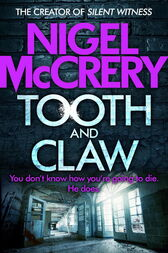 Tooth and Claw: A heart-stopping thriller